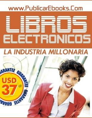 Product picture Libros Electronicos-La Industria Millonaria