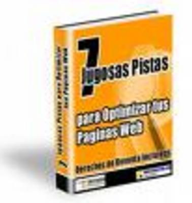 Product picture 7 Jugosas Pistas Para Optimizar Tus Páginas Web
